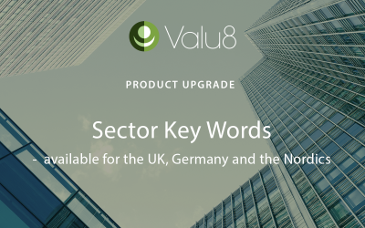 Valu8 sector key word screening functionality is now upgraded for more than 12 million private companies in the UK, Germany and the Nordic countries