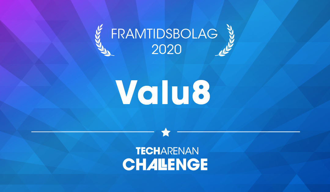 Valu8 awarded one of the top 50 Nordic companies for the future by Techarenan Challenge.